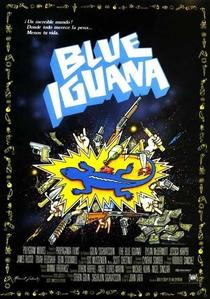 The Blue Iguana - Poster / Capa / Cartaz - Oficial 4