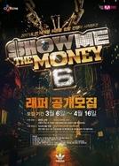 Show Me The Money (6ª temporada) (Show Me The Money (season 6))