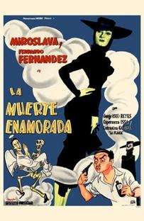 La Muerte Enamorada - Poster / Capa / Cartaz - Oficial 1