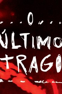 O Último Trago - Poster / Capa / Cartaz - Oficial 2