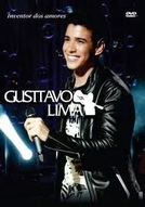 Gusttavo Lima - Inventor Dos Amores (Gusttavo Lima - Inventor Dos Amores)