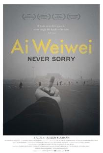 Ai Weiwei: Sem Perdão - Poster / Capa / Cartaz - Oficial 1