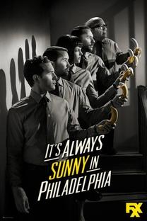 It's Always Sunny in Philadelphia (9° Temporada) - Poster / Capa / Cartaz - Oficial 1