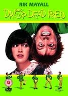 Um Sonho Chamado Fred (Drop Dead Fred)