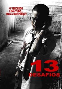 13 Desafios - Poster / Capa / Cartaz - Oficial 2