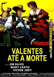 Valentes Até a Morte - Poster / Capa / Cartaz - Oficial 1
