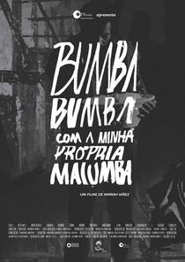 Bumba Bumba com a Minha Própria Macumba - Poster / Capa / Cartaz - Oficial 1