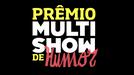 Prêmio Multishow de Humor (6ª temporada) (Prêmio Multishow de Humor (6ª temporada))