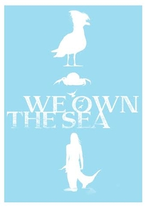 We Own the Sea - Poster / Capa / Cartaz - Oficial 1