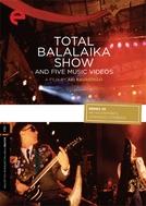 Total Balalaika Show (Total Balalaika Show)