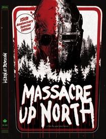 Massacre Up North - Poster / Capa / Cartaz - Oficial 1