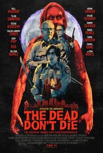 Os Mortos Não Morrem - Poster / Capa / Cartaz - Oficial 2