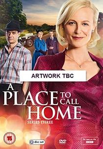 A Place to Call Home (3ª temporada) - Poster / Capa / Cartaz - Oficial 1