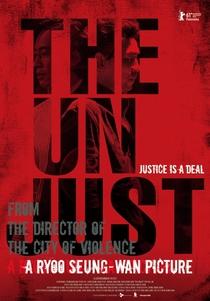 The Unjust - Poster / Capa / Cartaz - Oficial 1