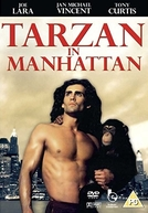 As Aventuras de Tarzan em Nova York (Tarzan in Manhattan)