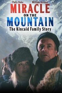 O Milagre na Montanha: A História da Família Kincaid - Poster / Capa / Cartaz - Oficial 3