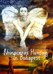 Rhinoceros Hunting in Budapest - Poster / Capa / Cartaz - Oficial 2