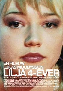 Para Sempre Lilya - Poster / Capa / Cartaz - Oficial 2