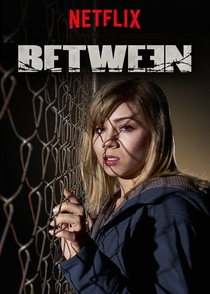 Between (2ª Temporada) - Poster / Capa / Cartaz - Oficial 2