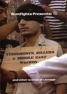 Terrorists, Killers and Middle East Wackos (Terrorists, Killers and Middle East Wackos)