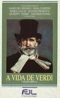 Giuseppe Verdi - Sua Vida, Sua Obra  (La Vita di Verdi)