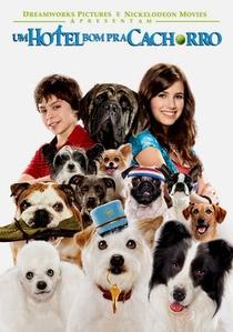 Um Hotel Bom Pra Cachorro - Poster / Capa / Cartaz - Oficial 4
