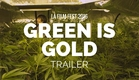 GREEN IS GOLD - Ryon Baxter Film Trailer (LA Film Fest 2016)