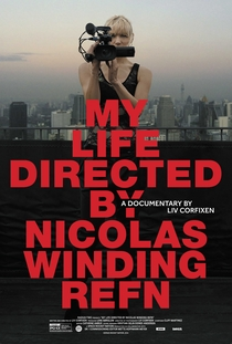 Minha Vida Dirigida Por Nicolas Winding Refn - Poster / Capa / Cartaz - Oficial 1