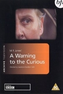 Um Aviso aos Curiosos (A Warning to the Curious)