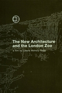 The New Architecture and the London Zoo (The New Architecture and the London Zoo)