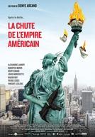 A Queda do Império Americano (La Chute de l'empire Américain)