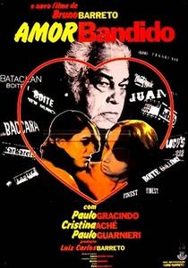 Amor Bandido - Poster / Capa / Cartaz - Oficial 2