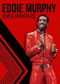 Eddie Murphy: Delírio - Poster / Capa / Cartaz - Oficial 2