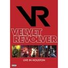 Velvet Revolver: Live In Houston (Velvet Revolver: Live In Houston)