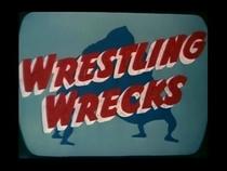 Wrestling Wrecks - Poster / Capa / Cartaz - Oficial 1