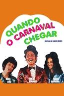 Quando o Carnaval Chegar (Quando o Carnaval Chegar)