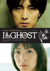Im a Ghost - Poster / Capa / Cartaz - Oficial 1