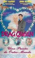 Drag Queen - Uma Paixão do Outro Mundo (To Die For)