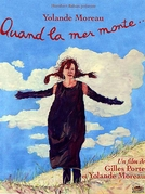 Quando o Mar Sobe (Quand La Mer Monte...)