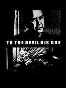 To The Devil His Due (To The Devil His Due)