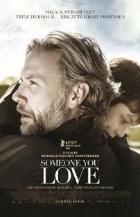 Someone You Love - Poster / Capa / Cartaz - Oficial 1
