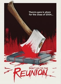 Don't Go To The Reunion - Poster / Capa / Cartaz - Oficial 1