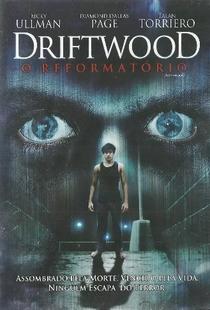 Driftwood - O Reformatório - Poster / Capa / Cartaz - Oficial 1