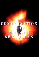 The Sixth Sense: A Conversation with M. Night Shyamalan (The Sixth Sense: A Conversation with M. Night Shyamalan)