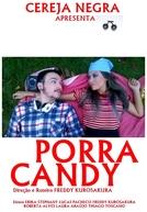Porra Candy (Porra Candy)
