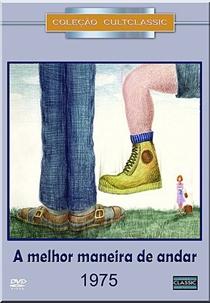 A Melhor Maneira de Andar - Poster / Capa / Cartaz - Oficial 2