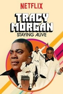 Tracy Morgan: Staying Alive (Tracy Morgan: Staying Alive)