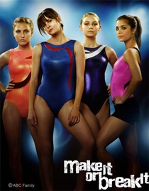 Make It or Break It (1ª Temporada) - Poster / Capa / Cartaz - Oficial 1