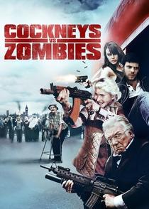 Cockneys vs. Zombies - Poster / Capa / Cartaz - Oficial 5