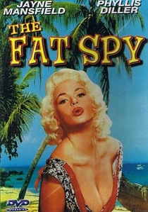 The Fat Spy - Poster / Capa / Cartaz - Oficial 5